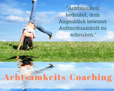 Achtsamkeits-Coaching